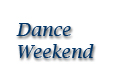 Dance Weekend